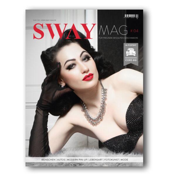 SWAY MAG #04 Für Freunde des guten Geschmacks. Das Magazin aus dem SWAY Books Verlag mit Fotos von Carlos Kella.